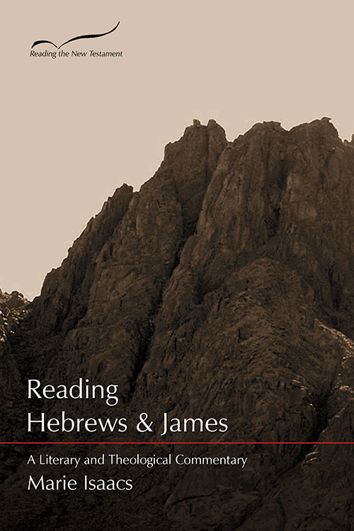 Reading the New Testament - Hebrews and James