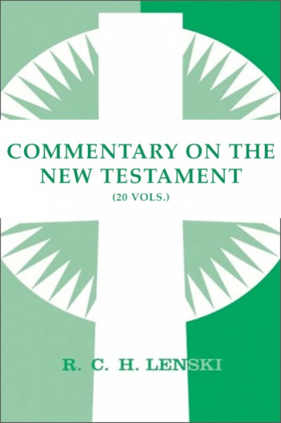 Lenski's Commentary on the New Testament