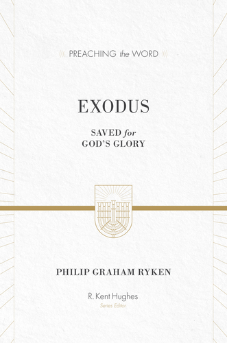 Preaching the Word - Exodus