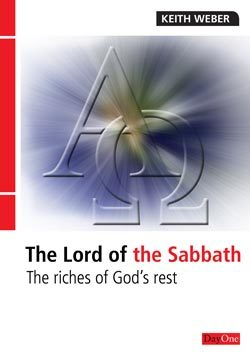 Lord of the Sabbath: The Riches of God