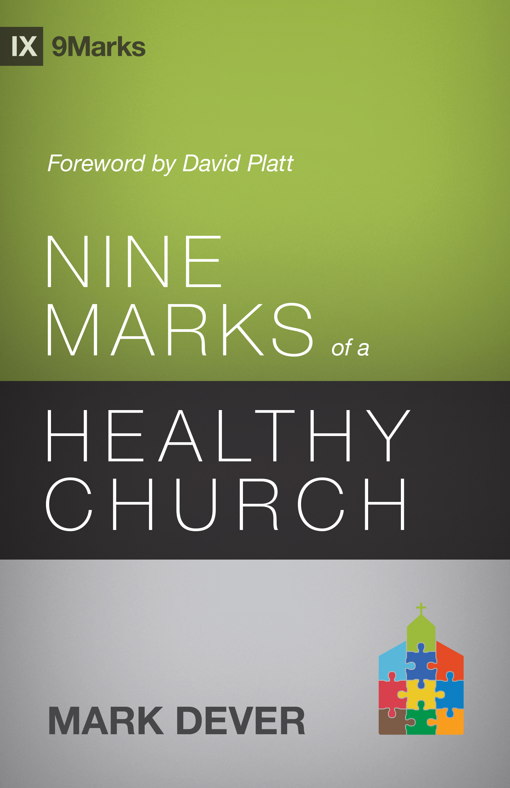 Nine Marks of a Healthy Church (3rd Edition)