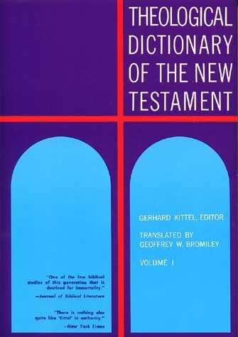 Theological Dictionary of the New Testament (TDNT-10 vol. set)