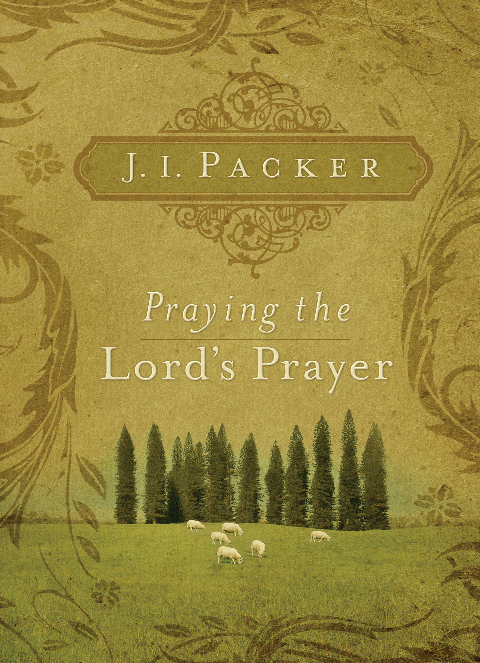 Praying The Lord's Prayer