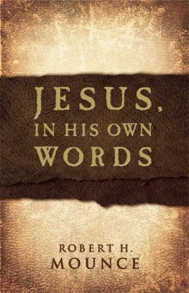 Jesus, In His Own Words