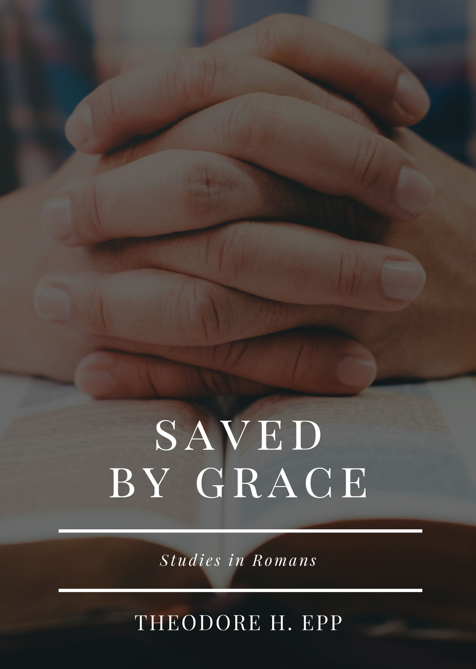 Romans: Saved by Grace