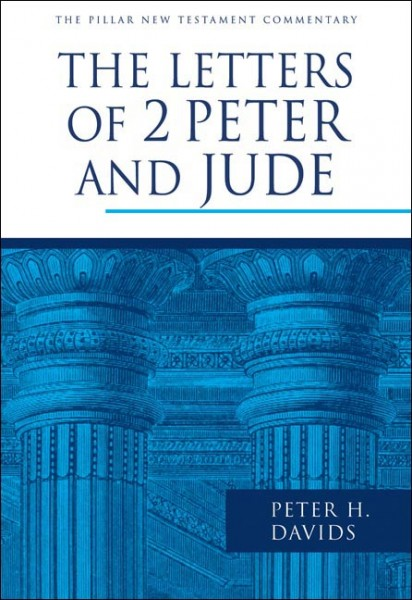 Pillar New Testament Commentary:  The Letters of 2 Peter and Jude