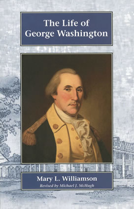 Life of George Washington, The