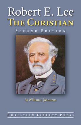 Robert E. Lee, The Christian (2nd Edition)