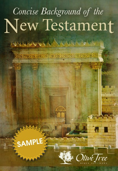 Concise Background Of The New Testament - Free Sample, A