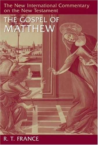 New International Commentary on the New Testament: The Gospel of Matthew