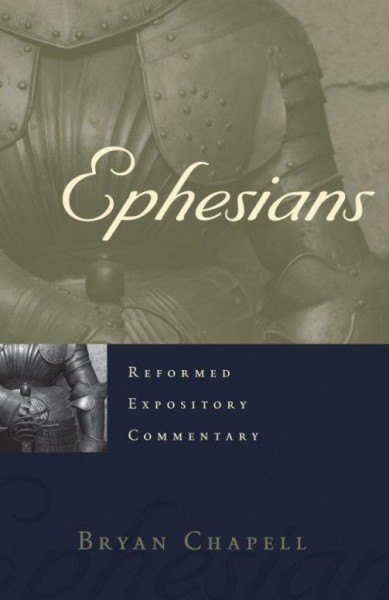 Ephesians - Reformed Expository Commentary