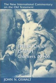 New International Commentary on the Old Testament: The Book of Isaiah 40-66