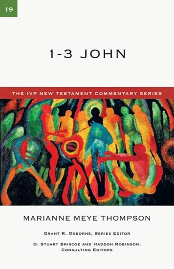 IVP New Testament Commentary Series - 1-3 John