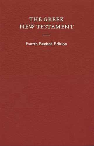 Greek New Testament, 4th Revised Edition