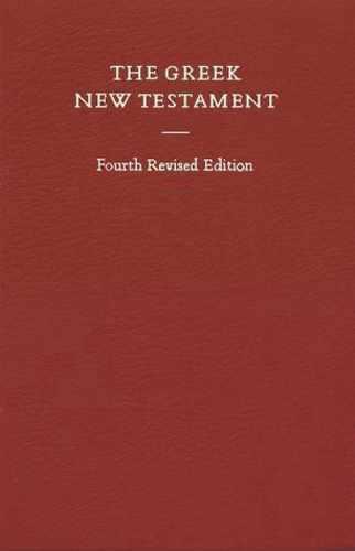 Greek New Testament, 4th Revised Edition