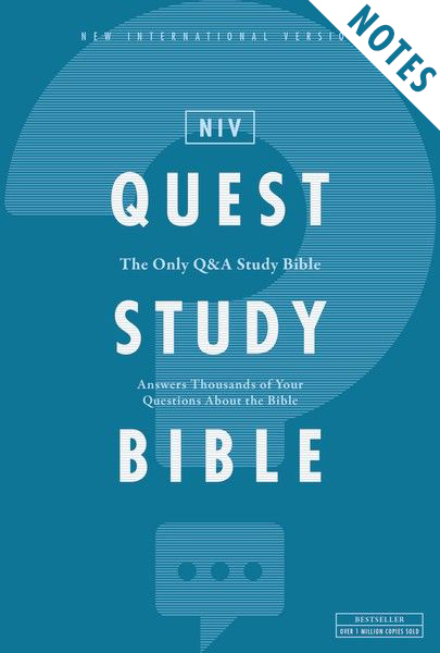 Quest Study Bible Notes: T...