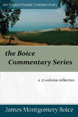 Boice Expositional Commentary Series