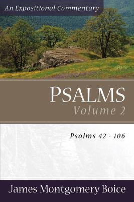 Boice Expositional Commentary Series: Psalms Volume 2