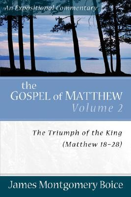 Boice Expositional Commentary Series: Matthew Volume 2