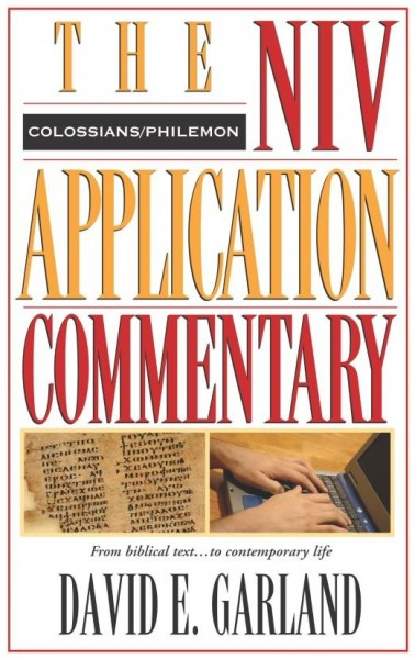 NIV Application Commentary Colossians, Philemon