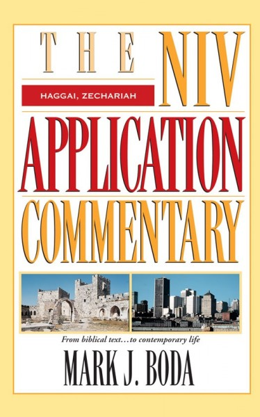NIV Application Commentary Haggai, Zechariah
