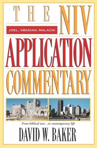 NIV Application Commentary Joel, Obadiah, Malachi