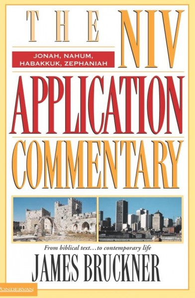 NIV Application Commentary Jonah, Nahum, Habakkuk, Zephaniah