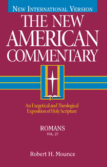 New American Commentary (NAC) Volume 27: Romans