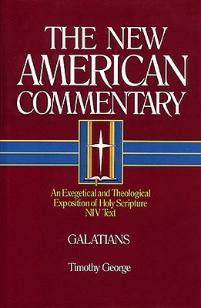 New American Commentary (NAC) Volume 30: Galatians