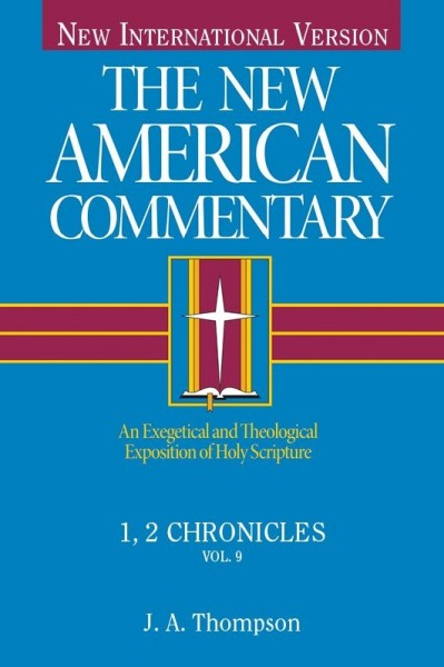 New American Commentary (NAC) Volume 9: 1st & 2nd Chronicles