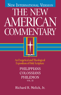 New American Commentary (NAC) Volume 32: Philippians, Colossians & Philemon