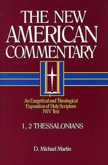 New American Commentary (NAC) Volume 33: 1 & 2 Thessalonians