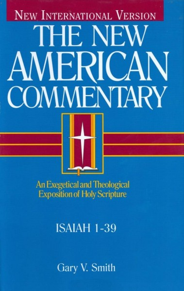 New American Commentary (NAC) Volume 15A: Isaiah 1-39