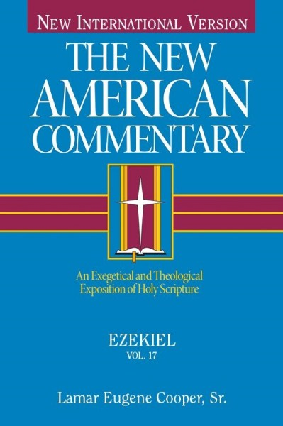 New American Commentary (NAC) Volume 17: Ezekiel