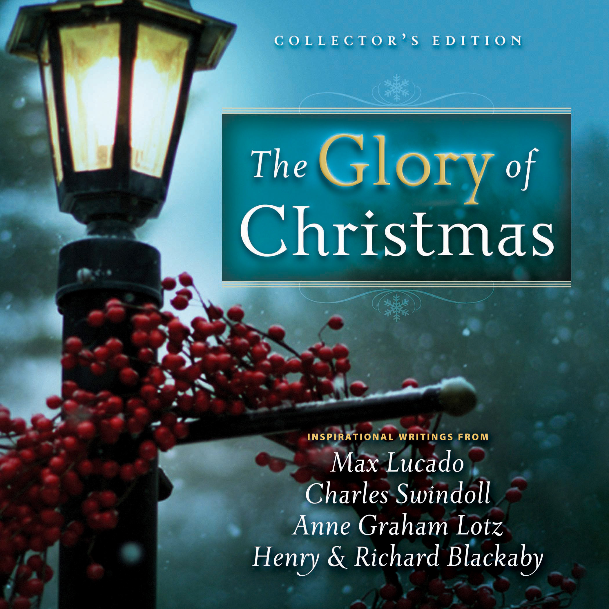 The Glory of Christmas: Collector's Edition by Max Lucado ...