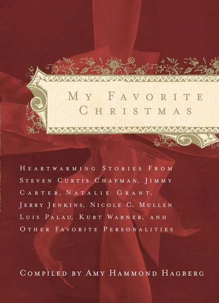 My Favorite Christmas: Heartwarming Stories from...