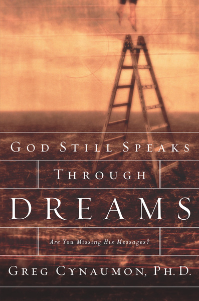 God Still Speaks Through Dreams: Are You Missing His Messages?