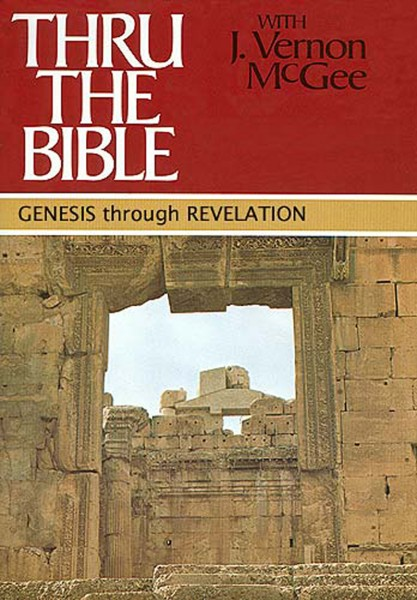 Thru the Bible Commentary, Volumes 1-5: Genesis through Revelation
