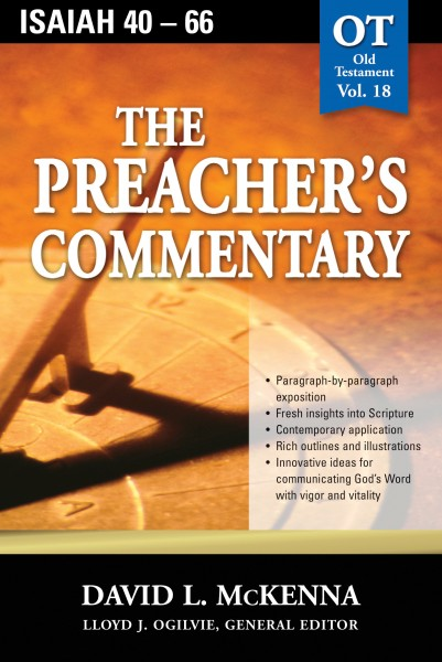 The Preacher's Commentary - Volume 18: Isaiah 40-66