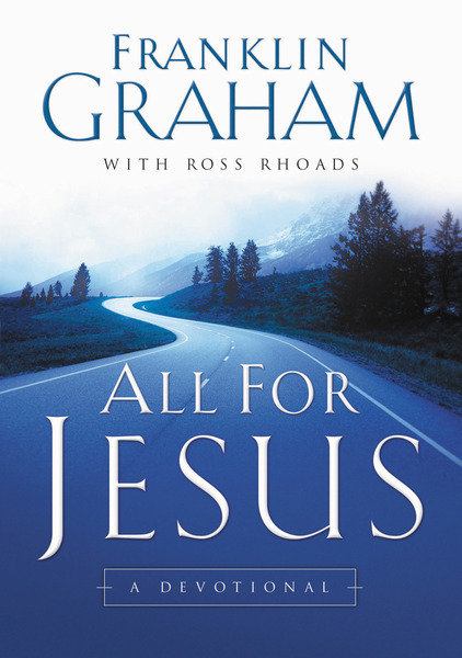 All For Jesus: A Devotional
