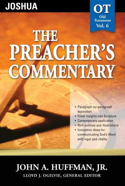 The Preacher's Commentary - Volume 6: Joshua