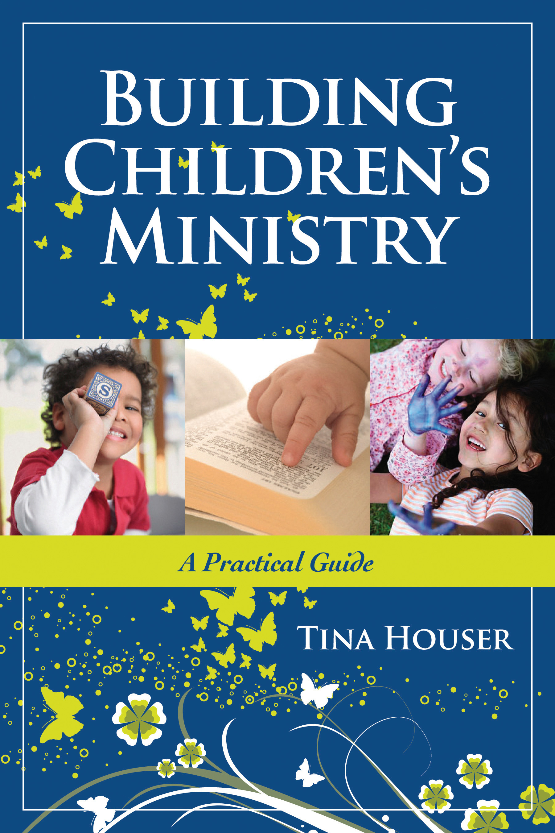 Building Children's Ministry: A Practical Guide