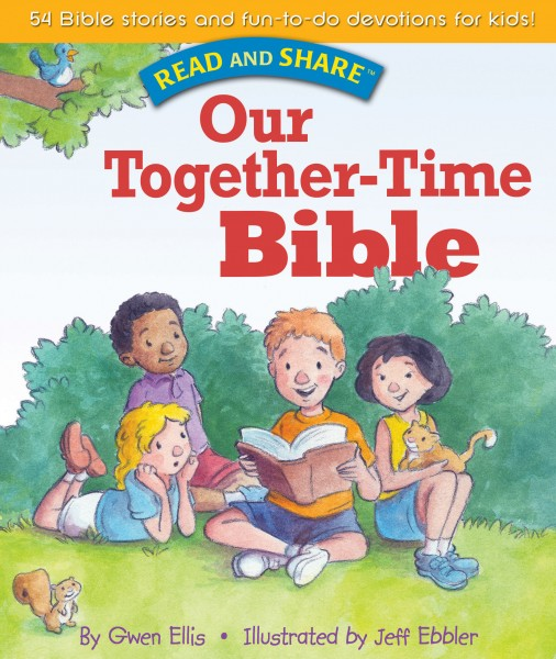 Our Together-time Bible: Read and Share