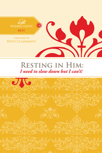 Resting in Him: I need to slow down but I can
