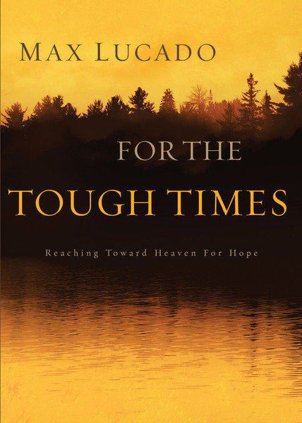 For The Tough Times: Reaching Toward Heaven for Hope