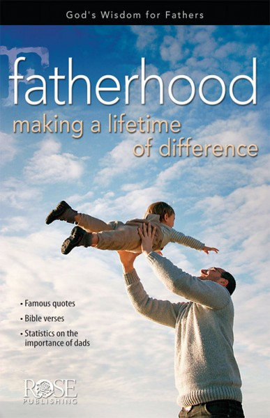 Fatherhood: Making a Lifetime of Difference