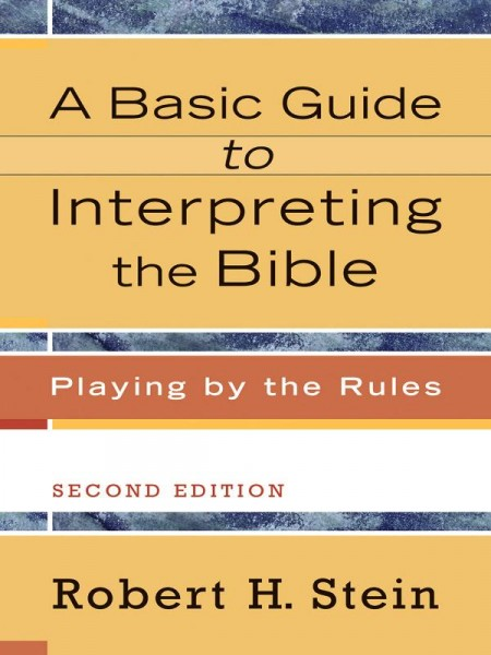 Basic Guide to Interpreting the Bible, A
