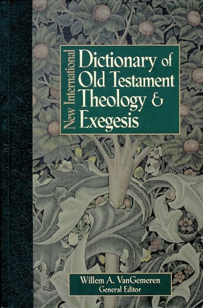 New International Dictionary of Old Testament Theology and Exegesis (NIDOTTE)