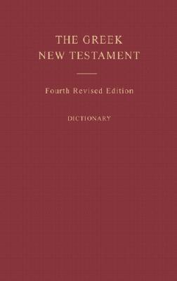 Greek New Testament, 4th Edition with Critical Apparatus