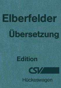 Die Bibel: Elberfelder Übersetzung - Edition CSV Hückeswagen